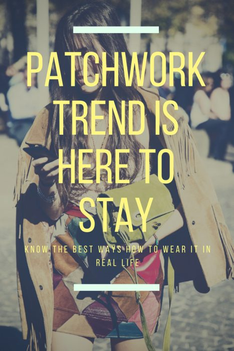 Patchwork Trend Outfit Ideas For Women 2020